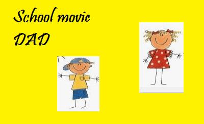 School movie DAD